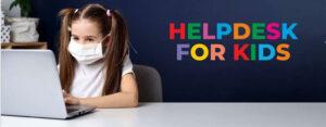 Helpdesk for Kids